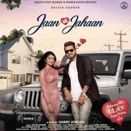 Jaan A Jahaan by Dalvir Kooner