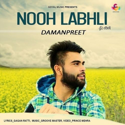 Nooh Labhli Damanpreet Mp3 Song Download