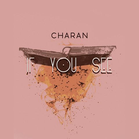 If You See Charan Mp3 Song Download