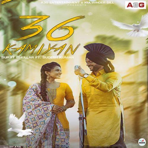 36 Kamiyan Surjit Bhullar, Sudesh Kumar Mp3 Song Download