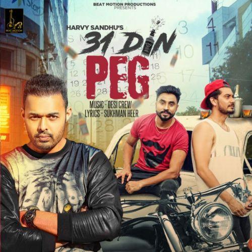 31 Din Peg Harvy Sandhu Mp3 Song Download