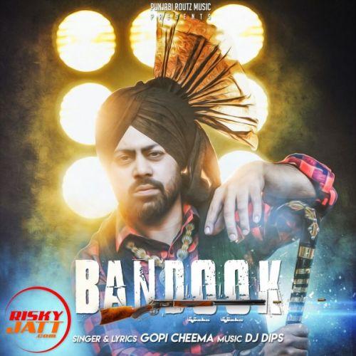 Bandook Gopi Cheema Mp3 Song Download
