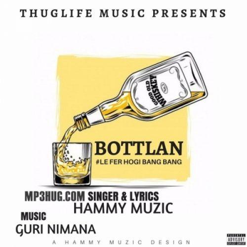 Bottlan Hammy Muzic Mp3 Song Download