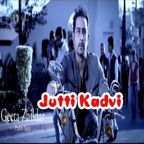 Jutti Kadvi Geeta Zaildar Mp3 Song Download