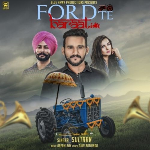 Ford Te Baraat Sultaan Mp3 Song Download