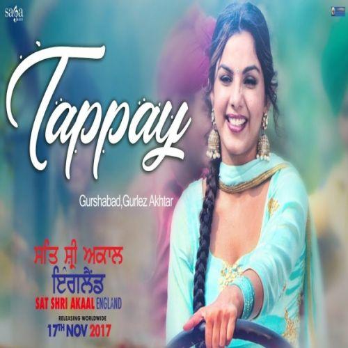 Tappay (Sat Shri Akaal England) Gurshabad, Gurlez Akhtar Mp3 Song Download