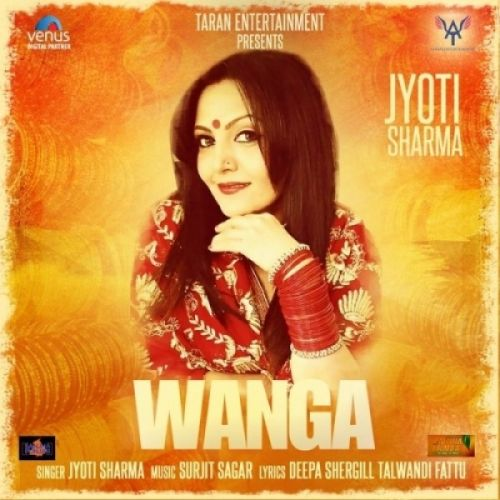 Wanga Jyoti Sharma Mp3 Song Download