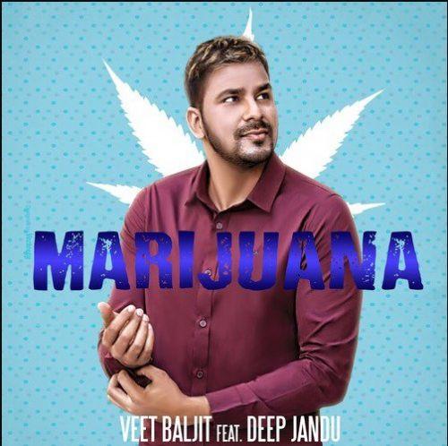 Marijuana Veet Baljit Mp3 Song Download
