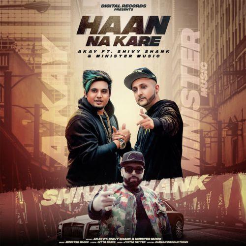 Haan Na Kare A Kay Mp3 Song Download