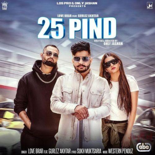 25 Pind Gurlez Akhtar, Love Brar Mp3 Song Download