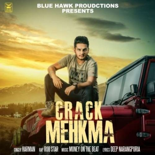 Crack Mehkma Harman, Bob Star Mp3 Song Download