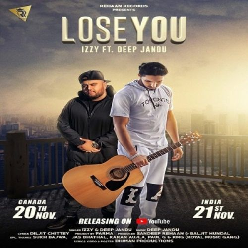 Lose You Izzy, Deep Jandu Mp3 Song Download