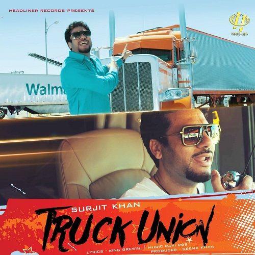 Truck Union Surjit Khan Mp3 Song Download