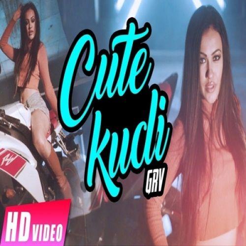 Cute Kudi GRV Mp3 Song Download