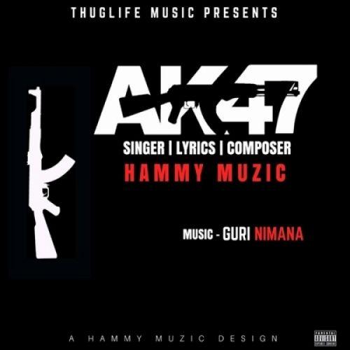AK47 Hammy Muzic Mp3 Song Download