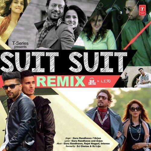 Suit Suit Remix Guru Randhawa, Arjun Mp3 Song Download
