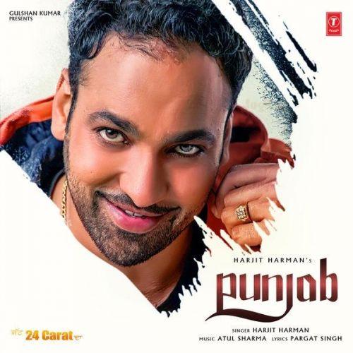 Punjab (24 Carat) Harjit Harman Mp3 Song Download