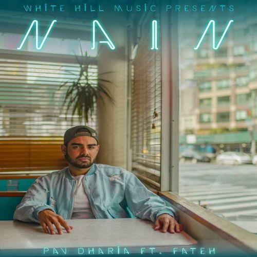 Nain Pav Dharia, Fateh Mp3 Song Download