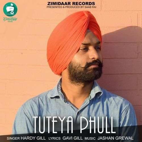 Tuteya Phull Hardy Gill Mp3 Song Download