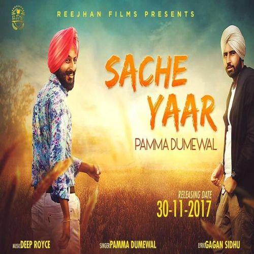 Sache Yaar Pamma Dumewal Mp3 Song Download