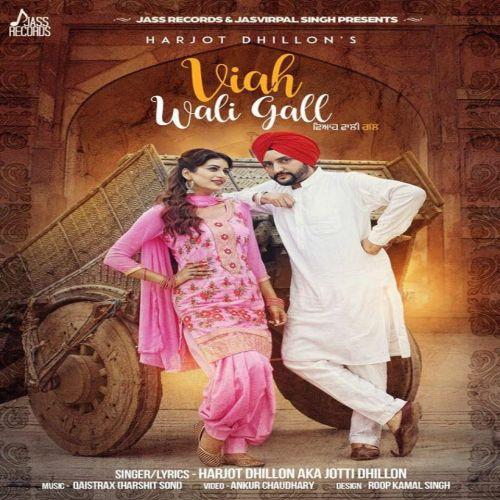 Viah Wali Gall Harjot Dhillon Mp3 Song Download