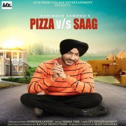 Pizza Vs Saag Harinder Sandhu Mp3 Song Download