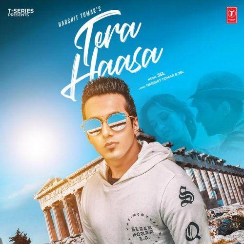 Tera Haasa Harshit Tomar, JSL Mp3 Song Download
