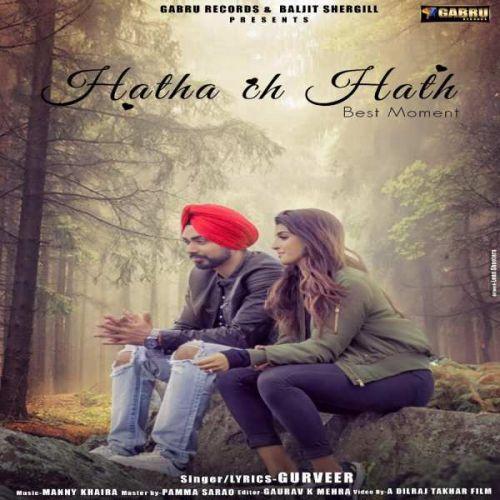 Hatha Ch Hath Gurveer Mp3 Song Download