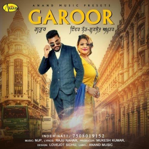 Garoor Inder Natt, Gurlez Akhtar Mp3 Song Download