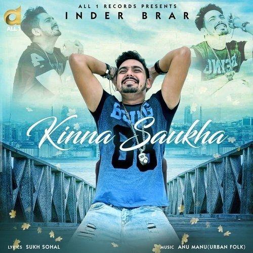 Kinna Saukha Inder Brar Mp3 Song Download
