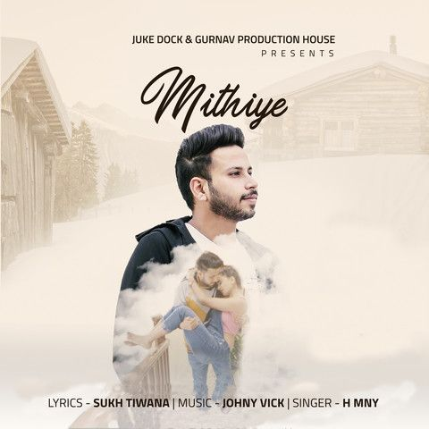 Mithiye H MNY Mp3 Song Download