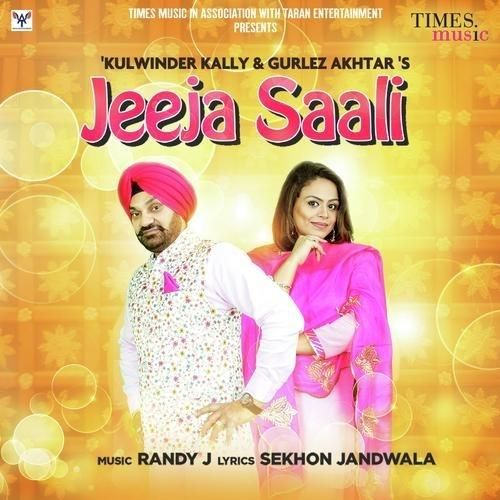 Jeeja Saali Gurlez Akhtar, Kulwinder Kally Mp3 Song Download