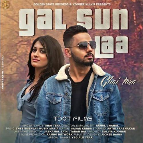 Gal Sun Laa Ghai Tera Mp3 Song Download