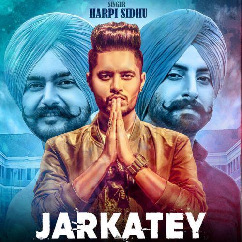 Jarkatey Harpi Sidhu, Mix Singh Mp3 Song Download