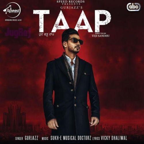 Taap Gurjazz Mp3 Song Download