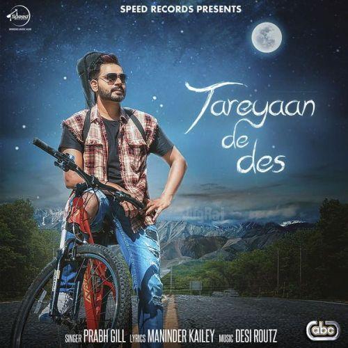 Tareyaan De Des Prabh Gill Mp3 Song Download