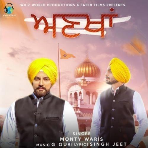 Ankhan Monty Waris Mp3 Song Download