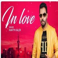 In Love Kaler Kanth Mp3 Song Download