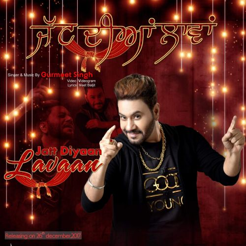 Jatt Diyaan Laavan Gurmeet Singh Mp3 Song Download