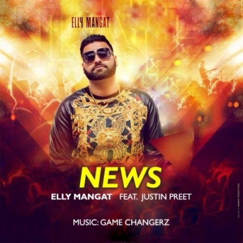 News Elly Mangat, Justin Preet Mp3 Song Download