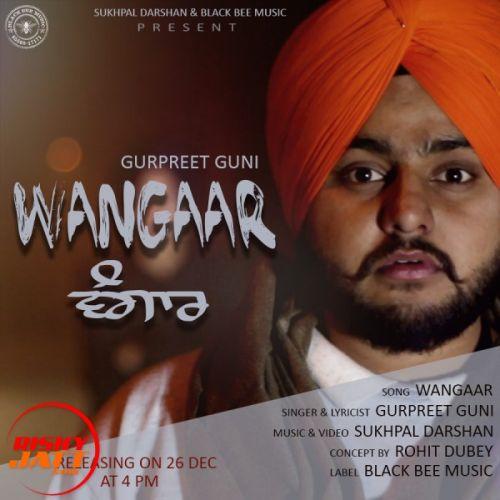 Wangaar (Religious Version of So High) Gurpreet Guni Mp3 Song Download