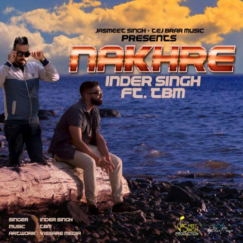 Nakhre Inder Singh, TBM Mp3 Song Download