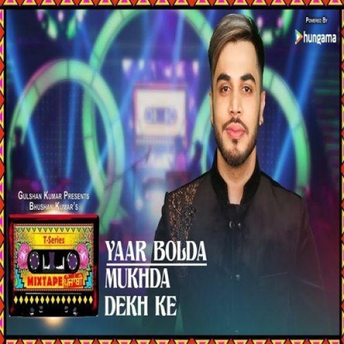 Yaar Bolda-Mukhda Dekh Ke Gitaz Bindrakhia, Surjit Bindrakhia Mp3 Song Download
