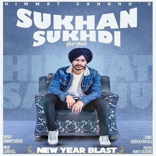 Sukhan Sukhdi Himmat Sandhu Mp3 Song Download