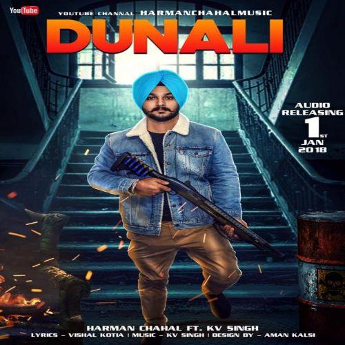 Dunali Harman Chahal Mp3 Song Download