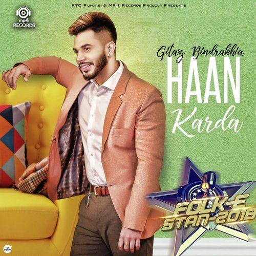 Haan Karda (Folk E Stan 2018) Gitaz Bindrakhia Mp3 Song Download
