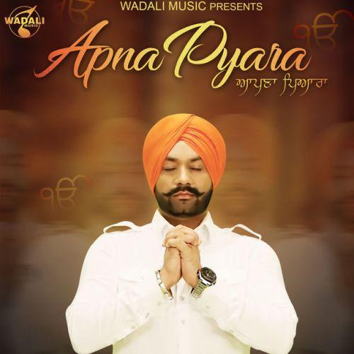 Apna Pyara Lakhwinder Wadali Mp3 Song Download
