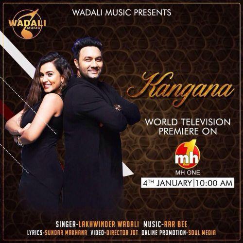 Kangana Lakhwinder Wadali Mp3 Song Download
