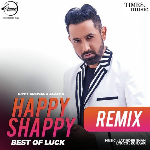 Happy Shappy Remix Gippy Grewal, Jazzy B Mp3 Song Download