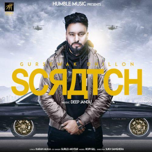 Scratch Gursewak Dhillon, Gurlez Akhtar Mp3 Song Download